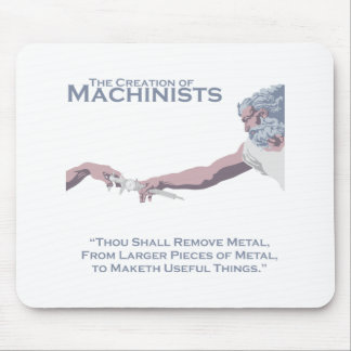 The Creation of Machinists Mouse Mat