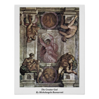 The Creator God By Michelangelo Buonarroti Posters