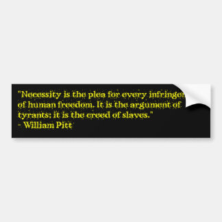The creed of slaves. bumper sticker