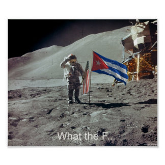 The Cuban where First on the moon Poster