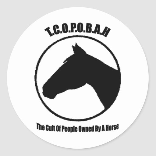 The Cult of People Owned by a Horse Sticker