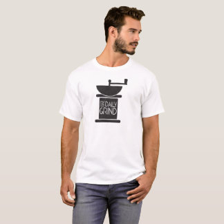 The Daily Coffee Grind T-Shirt
