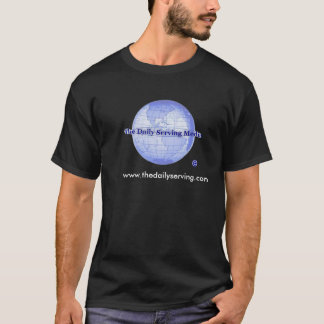 The Daily Serving Media T-Shirt
