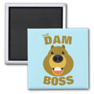 The Dam Boss Square Magnet