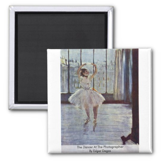The Dancer At The Photographer By Edgar Degas Square Magnet