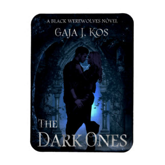 The Dark Ones Magnet
