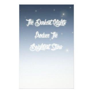 The Darkest Nights Produce The Brightest Stars Personalized Stationery