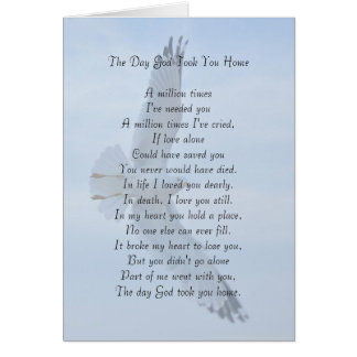 The Day God Took You Home Greeting Card