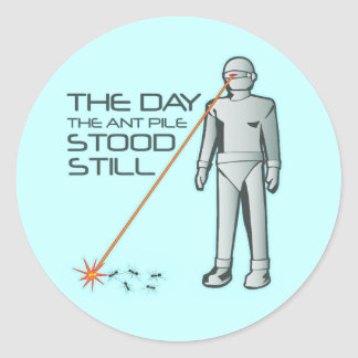 The Day the Ant Pile Stood Still Classic Round Sticker