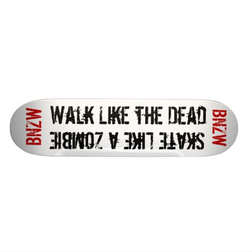 The dead Board Skate Board