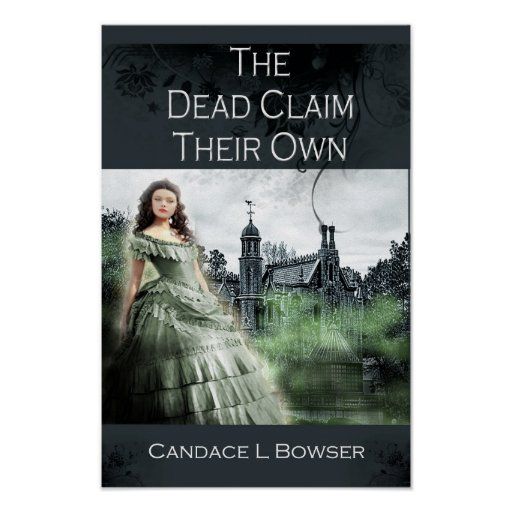 The Dead Claim Their Own Poster