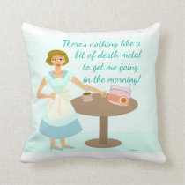 The Death Metal Housewife Cushion