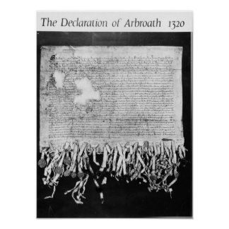 The Declaration of Arbroath, 6 April 1320 Poster