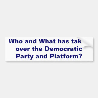 The Democratic Party Bumper Sticker