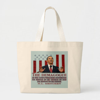 The Demogogue- Obama sure fits! Large Tote Bag