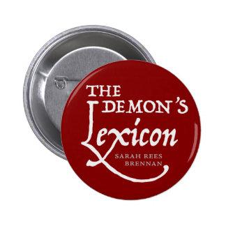 The Demon's Lexicon *BUTTON* 6 Cm Round Badge