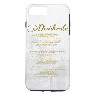 """The Desiderata """"Desired Things"""" iPhone 7 Plus Case"""