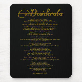 "The Desiderata ""Desired Things"" Mouse Mat"