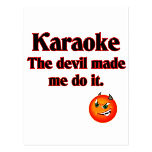 The Devil Made Me Do It Postcard