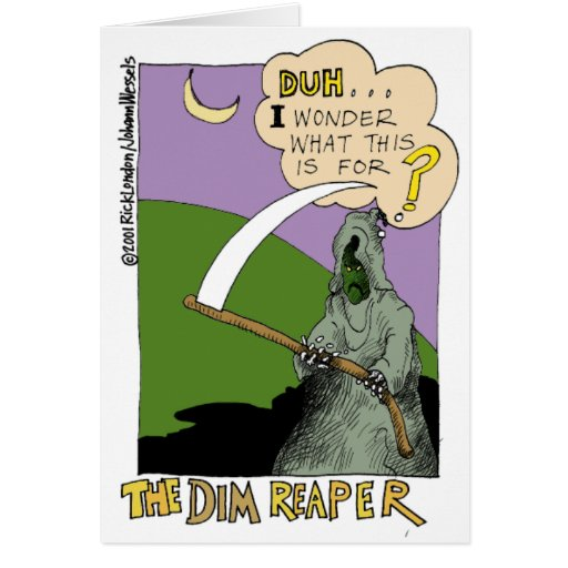 The Dim Reaper Funny Halloween Cartoon Gifts & Tee Greeting Cards