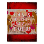 The Dirtiest Valentine's Card Ever! Post Card