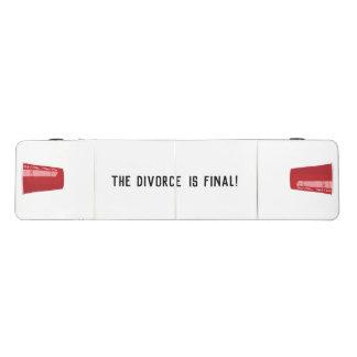 The Divorce is Final Beer Pong Table