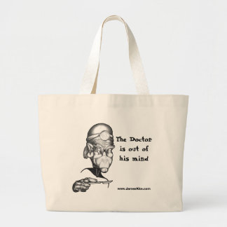 The Doctor is out of his mind Tote Bag