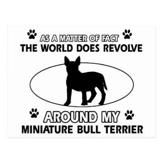 The dog revolves around my miniature bull terrier postcard