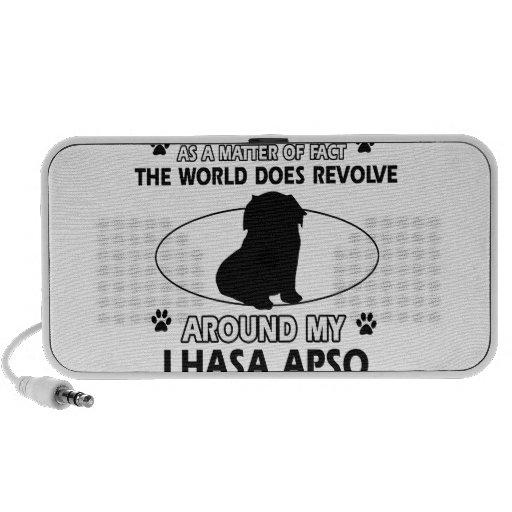 The dogs revolve around my lhasa apso iPhone speaker