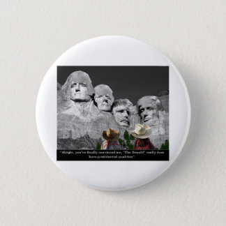 """The Donald's Presidental Qualities"" 6 Cm Round Badge"