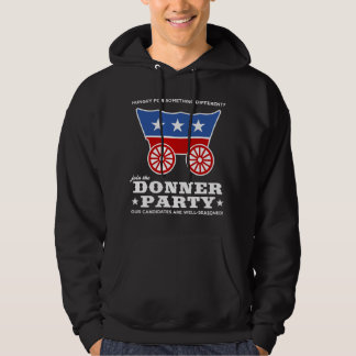 The Donner Party - hungry for something different? Hoodies