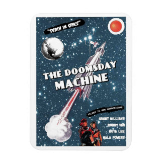 The Doomsday Machine Magnet