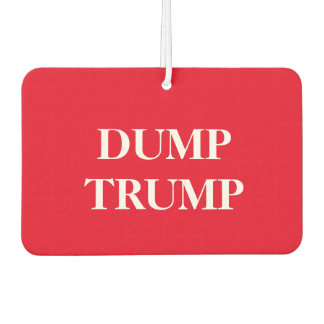 "The ""Dump Trump"" car air freshner Car Air Freshener"