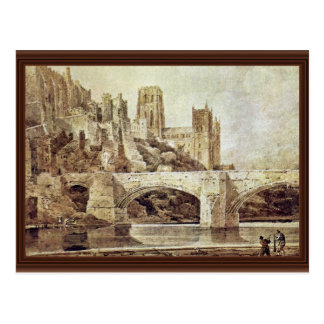 The Durham Cathedral And The Bridge As Seen From Postcard