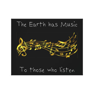 """The earth has music to those who listen"" Canvas Print"