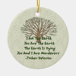The Earth Is Dying Round Ceramic Decoration