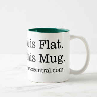 The Earth is Flat.  Just like this Mug