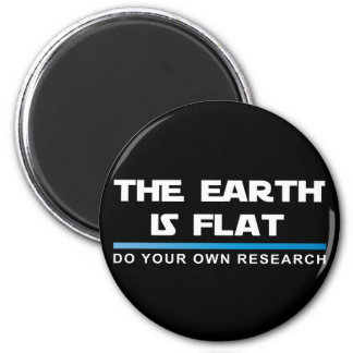 THE EARTH IS FLAT Magnet