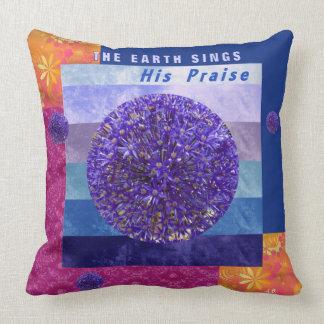 The Earth Sings His Praise...throw pillow