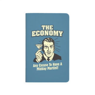 The Economy: Midday Martini Journals