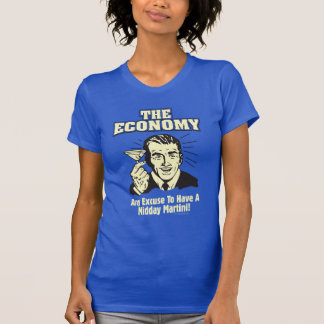 The Economy: Midday Martini T-Shirt