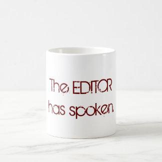 The Editor has Spoken Mug