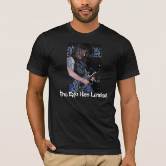 The Ego Has Landed T-Shirt