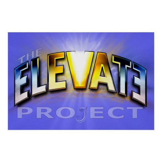 The Elevate Project Poster