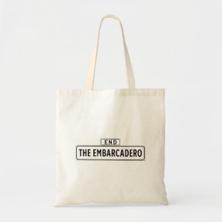 The Embarcadero, San Francisco Street Sign Tote Bag