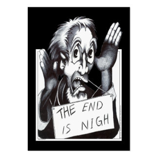 The End is Nigh Large Business Cards (Pack Of 100)