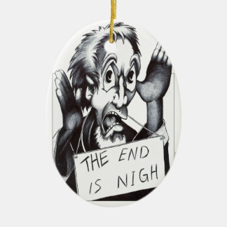 The End is Nigh Double-Sided Oval Ceramic Christmas Ornament