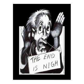 The End is Nigh Post Cards
