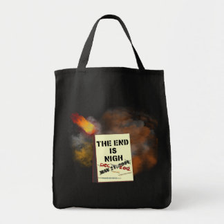 The End is Nigh Tote Bag