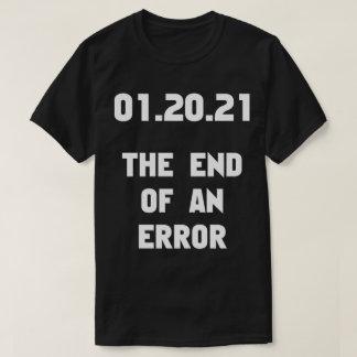 The End Of An Error Anti Trump Tee